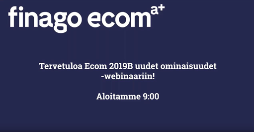 2019B versiojulkistus - Webinaari finago ecom