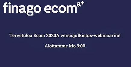 2020A versiojulkistus - Webinaari finago ecom