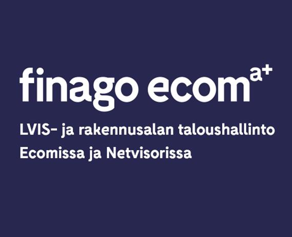 Finago Ecom webinaari - LVIS- ja rakennusalan taloushallinto Ecomissa ja Netvisorissa